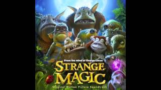 Strange Magic - 13. Tell Him / Wild Thing