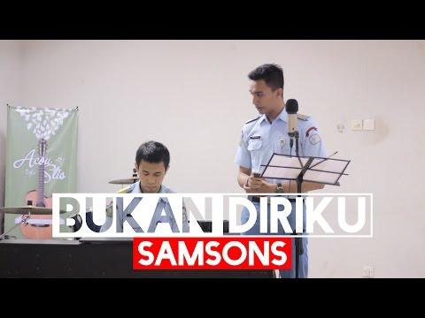 Samsons - Bukan Diriku (Cover) Nauval Tama ft. Imam Sholihin