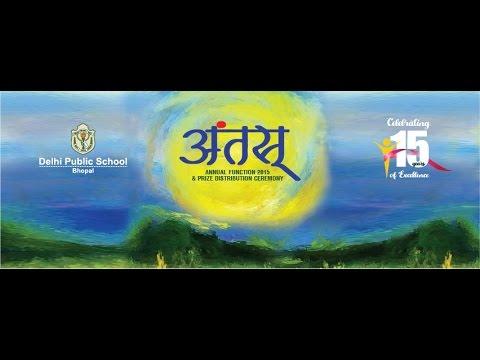 Delhi Public School Bhopal, Neelbad Annual Day 2015 - Mantranjali & Kabeera
