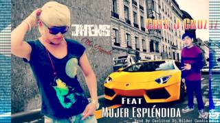 Mujer Espléndida Jhens The Romantic Feat Cris J Cruz Con Alka Produce Audio Oficial 2017