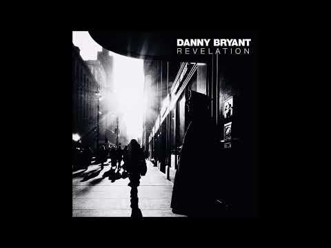 Danny Bryant2018-Revelation