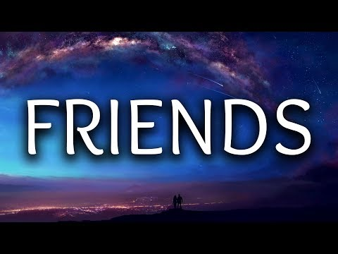 Justin Bieber ‒ Friends (Lyrics / Lyric Video) (Beau Collins Remix) ft. BloodPop®