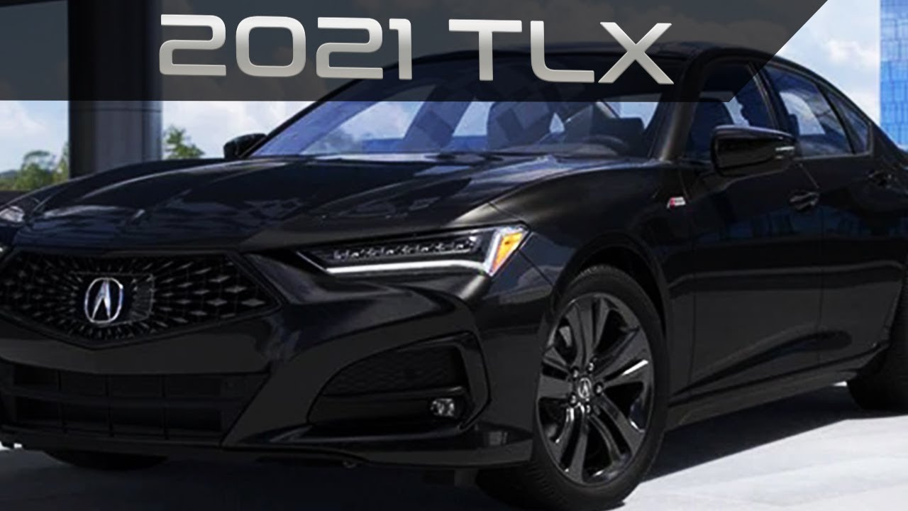 2021 Acura TLX - All-New Controlled By a Strong ...