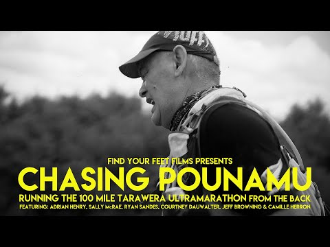 CHASING POUNAMU | Running The Tarawera 100 Mile Ultramarathon From The Back | FULL DOCUMENTARY.