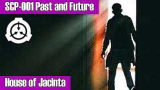 SCP-001 Past and Future - House of Jacinta (Kalinin's Proposal)
