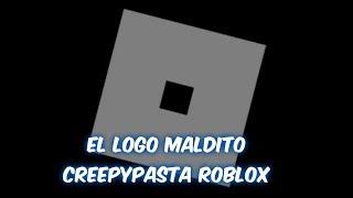 THE GAMING LOGO CREEPYPASTA ROBLOX