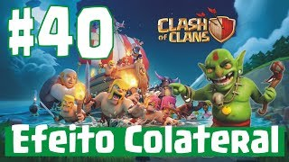 Clash Of Clans Efeito Colateral [HD]