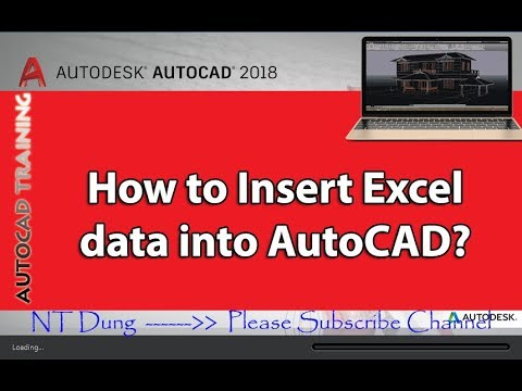 HOW TO INSERT EXCEL DATA INTO AUTOCAD 2018