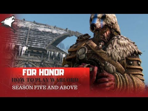 FOR HONOR season 5 warlord guide IN DEPTH