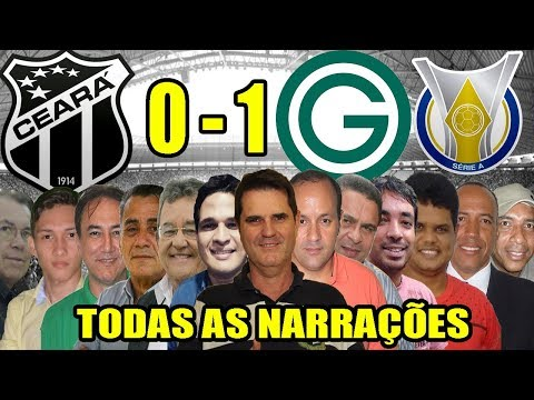 Todas as narrações - Ceará 0 x 1 Goiás   Brasileirão 2019