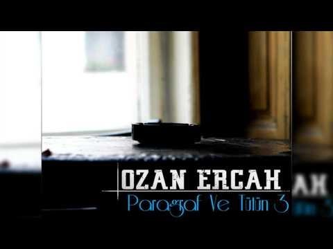 Ozan Ercah - Paragraf ve Tütün 3