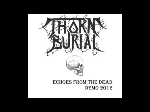 Thorn Burial-Evil Rise(Greece 2012)