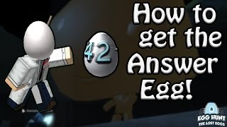 How to Get The 42/Answer Egg! - ROBLOX Egg Hunt Guide 2017