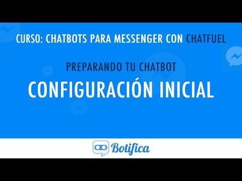 Configuración Inicial De Chatfuel | CURSO DE CHATFUEL