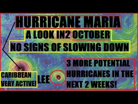 Hurricane MARIA & LEE OCTOBER Hurricanes Likely! Pacific AND Atlantic Still ACTIVE!