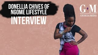 Donellia Chives of Ngome Lifestyle Takes Culture + Fashion To The Next Level