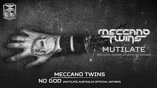 Meccano Twins - No God (Mutilate Australia anthem) (Brutale - BRU 009)
