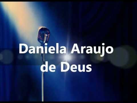 De Deus Daniela Araujo PlayBack legendado