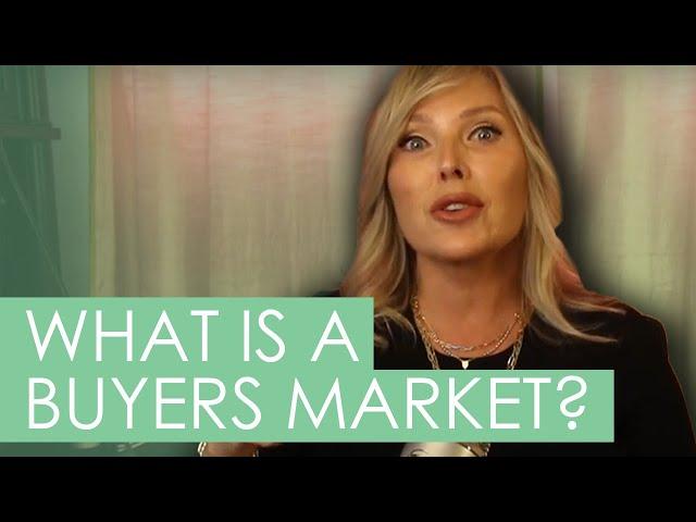 What is a Buyer's Market? California Home Loan Broker