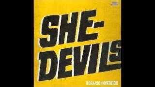 HORARIO INVERTIDO - LAS SHE DEVILS