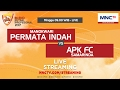 Permata Indah VS APK FC (FT :3-4) - Blend Futsal Profesional 2017