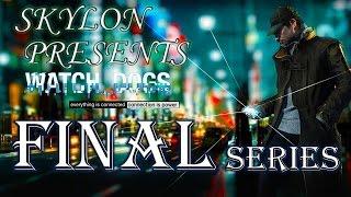 Watch Dogs серия 36 [Final]
