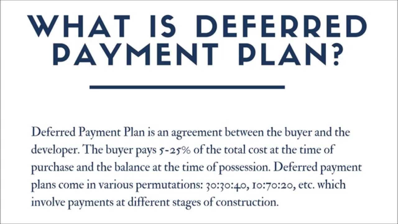 What Is Deferred Payment Plan Youtube