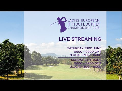 Ladies European Thailand Championship 2018 Final Round
