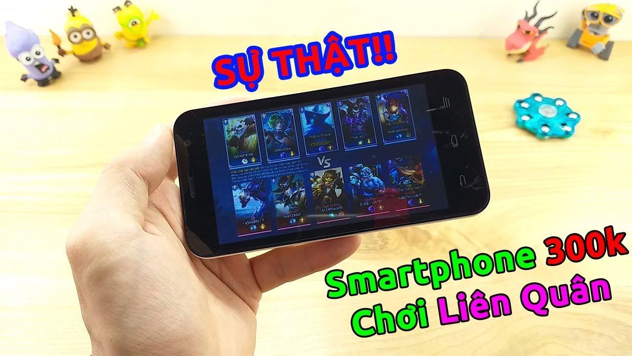 Sự thật Smartphone Nhật giá 300k chơi Liên Quân mùa 3.0