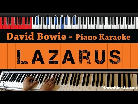 David Bowie - Lazarus - HIGHER Key (Piano Karaoke / Sing Along)