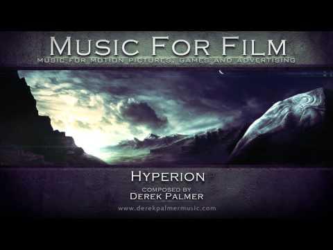 Derek Palmer - Hyperion [Music for Film ]