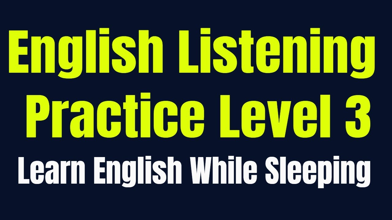 Download Improve Vocabulary ★ Learn English While Sleeping ★ Listening English Practice Level 3 ✔