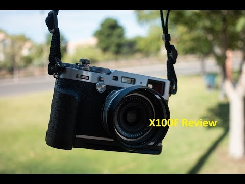 Fujifilm X100F Review 2019