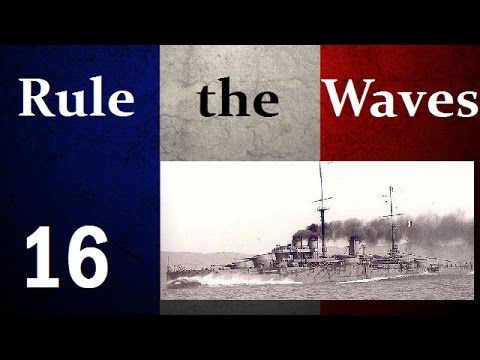 Rule the Waves - French Succession - 16 - Treaty of Versailles