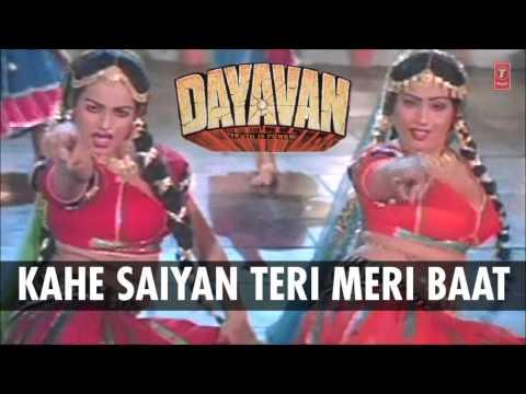 Kahe Saiyan Teri Meri Baat Full Song (Audio) | Dayavan | Vinod Khanna, Feroz Khan