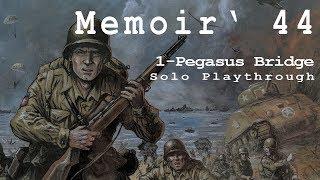 Memoir 44 #1 Pegasus Bridge Solo Playthrough (Solitaire)