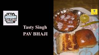 How To Make Pav Bhaji Recipe | Street Food | Tasty Singh..