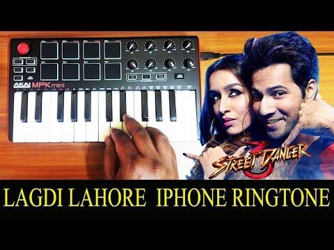 LAGDI LAHORE DI - Street Dancer 3D | iPhone Ringtone By Raj Bharath | Varun D | Guru Randhawa