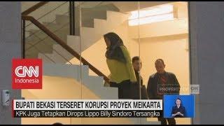 Download Video Bupati Bekasi Terseret Korupsi Proyek Meikarta MP3 3GP MP4