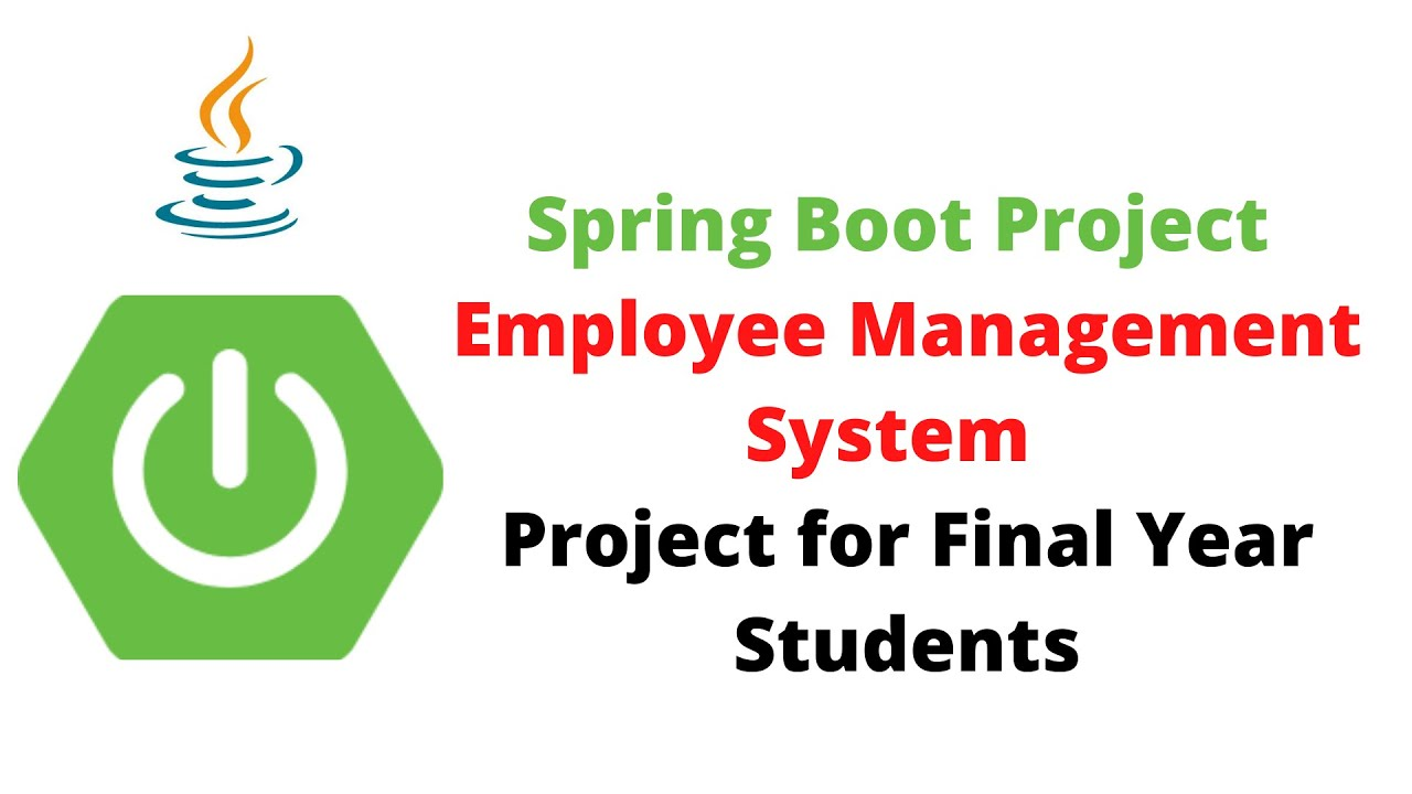 Spring Boot Project - Employee Management System | Project for Final Year Students