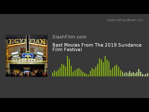 Best Movies From The 2019 Sundance Film Festival