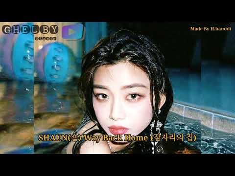 [lirik]_shaun_(숀)_way_back_home