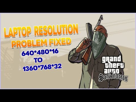 Download Grand Theft Auto San Andreas Laptop Resolution