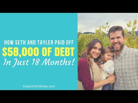 How Seth and Tayler Paid off $58,000 of Debt in 18 Months