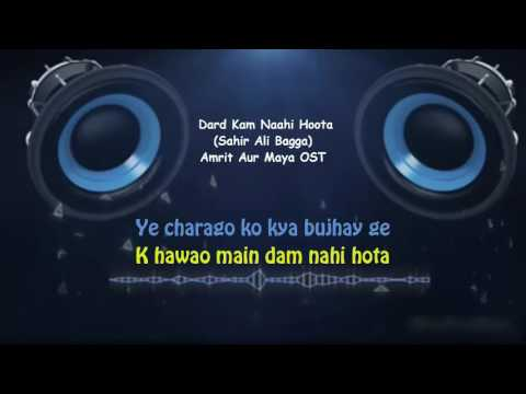 Kia Karo Dard Kam Nahi Hota With Lyrics | Amrit Or Maya OST | Sahir Ali Bagga