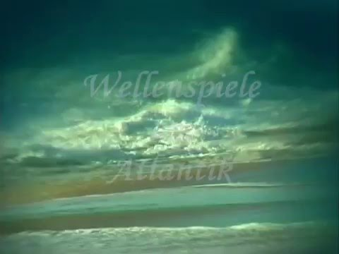Wellenspiele am Atlantik by M. Buntrock, J. Markwart & Friends - Trailer