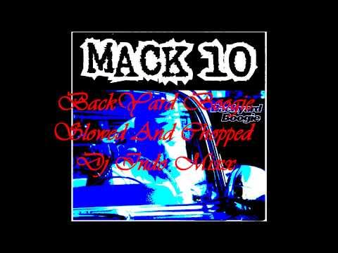 """Dj Indo Mixx - Mack 10 """"Backyard Boogie""""{Slowed And Chopped} By Dj Indo{Straight BangiN}.wmv"""