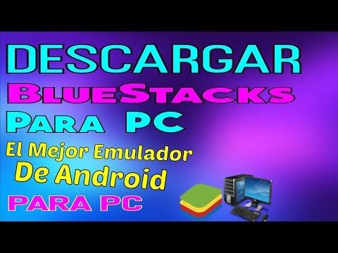 Descargar BlueStacks 4 Para PC Windows 7/10/8 32 Y 64 Bits 2019