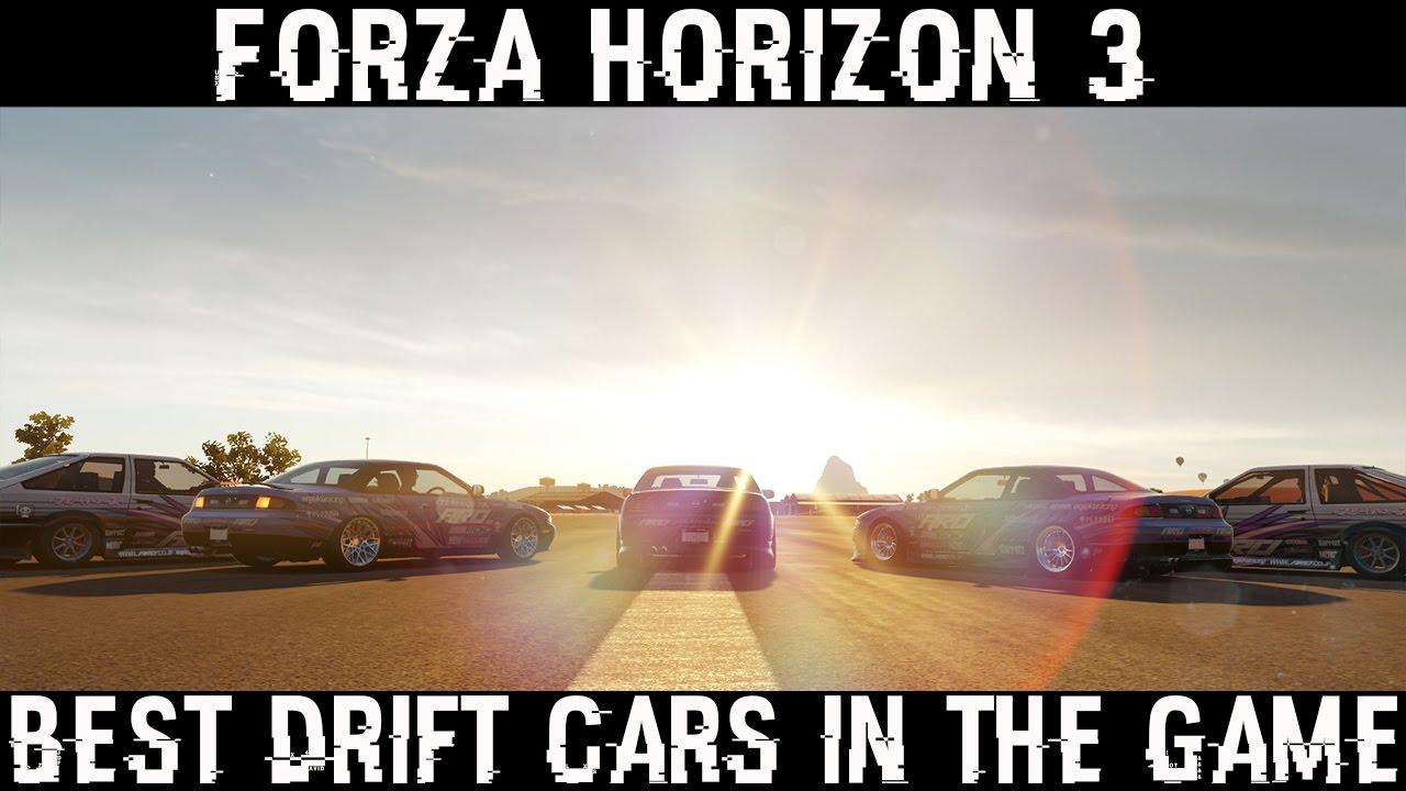 Forza Horizon Best Drift Cars My Top Drift Cars Youtube