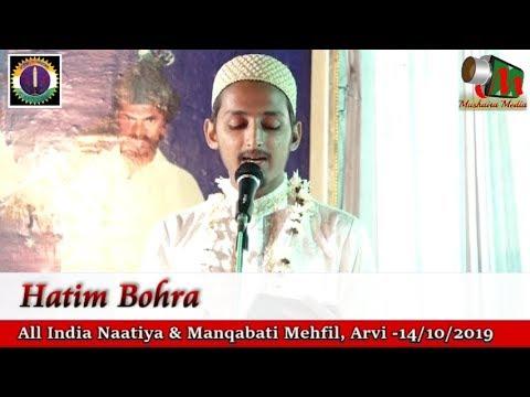 HATIM BOHRA, NAATIYA & MANQABATI Mushaira Arvi 2019, Mushaira Media